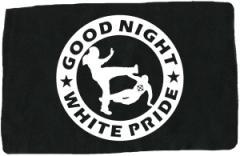 """Zum Aufnäher """"Good night white pride (dicker Rand)"""" für 1,50 € gehen."""