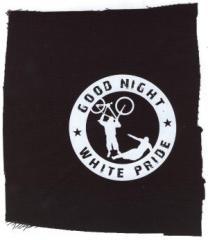 """Zum Aufnäher """"Good Night White Pride - Fahrrad"""" für 1,50 € gehen."""