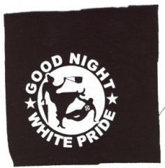 """Zum Aufnäher """"Good Night White Pride - Oma"""" für 1,50 € gehen."""