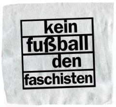 """Zum Aufnäher """"Kein Fußball den Faschisten"""" für 1,50 € gehen."""