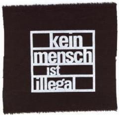 """Zum Aufnäher """"kein mensch ist illegal"""" für 1,10 € gehen."""