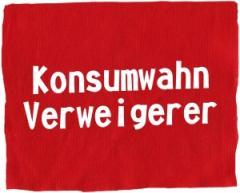 """Zum Aufnäher """"Konsumwahn Verweigerer"""" für 1,50 € gehen."""