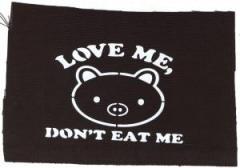 """Zum Aufnäher """"Love Me - Don't Eat Me"""" für 1,10 € gehen."""
