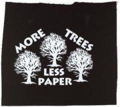 """Zum Aufnäher """"More Trees - Less Paper"""" für 1,10 € gehen."""