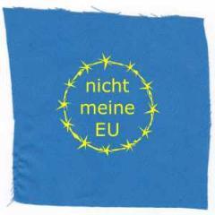 """Zum Aufnäher """"nicht meine EU"""" für 1,10 € gehen."""