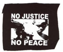 """Zum Aufnäher """"No Justice - No Peace"""" für 1,50 € gehen."""