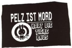 """Zum Aufnäher """"Pelz ist Mord"""" für 1,10 € gehen."""
