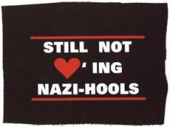 """Zum Aufnäher """"Still not loving Nazi-Hools"""" für 1,50 € gehen."""