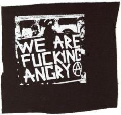 """Zum Aufnäher """"We are fucking Angry!"""" für 1,50 € gehen."""