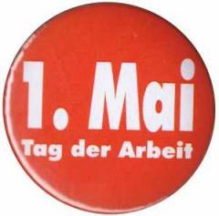 """Zum 50mm Button """"1. Mai - Tag der Arbeit"""" für 1,20 € gehen."""