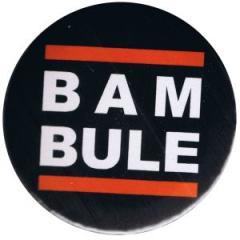 """Zum 50mm Button """"BAMBULE"""" für 1,20 € gehen."""