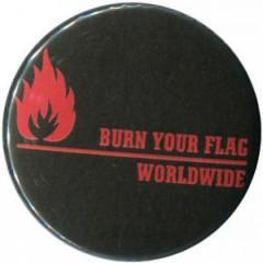 """Zum 50mm Button """"Burn your flag - worldwide (red)"""" für 1,20 € gehen."""