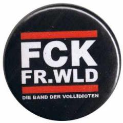 """Zum 50mm Button """"FCK FR.WLD"""" für 1,20 € gehen."""