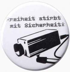 """Zum 50mm Button """"Freiheit stirbt mit Sicherheit"""" für 1,20 € gehen."""