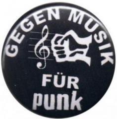 """Zum 50mm Button """"Gegen Musik - für Punk"""" für 1,20 € gehen."""