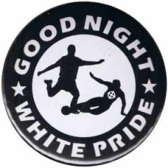"""Zum 50mm Button """"Good night white pride - Fußball"""" für 1,20 € gehen."""