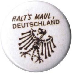 """Zum 50mm Button """"Halt's Maul Deutschland"""" für 1,20 € gehen."""