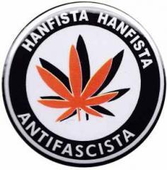 """Zum 50mm Button """"Hanfista Hanfista Antifascista"""" für 1,20 € gehen."""