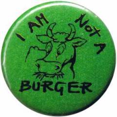"Zum 50mm Button ""I am not a burger"" für 1,20 € gehen."