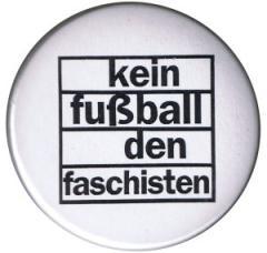 """Zum 50mm Button """"Kein Fußball den Faschisten"""" für 1,20 € gehen."""