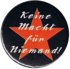 """Zum 50mm Button """"Keine Macht für niemand"""" für 1,17 € gehen."""