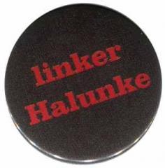 """Zum 50mm Button """"linker Halunke"""" für 1,17 € gehen."""