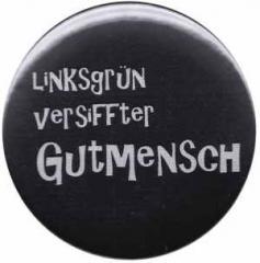 """Zum 50mm Button """"Linksgrün versiffter Gutmensch"""" für 1,17 € gehen."""