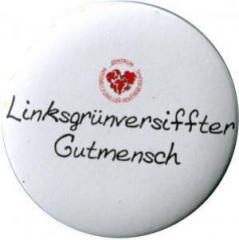 """Zum/zur  50mm Button """"Linksgrün versiffter Gutmensch (ZIVD)"""" für 1,40 € gehen."""