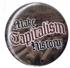 """Zum 50mm Button """"Make Capitalism History"""" für 1,20 € gehen."""