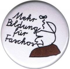 """Zum 50mm Button """"Mehr Bildung für Faschos"""" für 1,20 € gehen."""