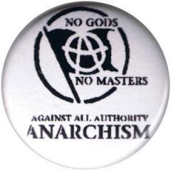 """Zum 50mm Button """"no gods no master - against all authority - ANARCHISM"""" für 1,20 € gehen."""