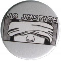 """Zum 50mm Button """"No Justice"""" für 1,20 € gehen."""