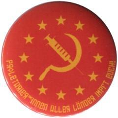 """Zum 50mm Button """"Proletarier aller Länder impft Euch!"""" für 1,20 € gehen."""
