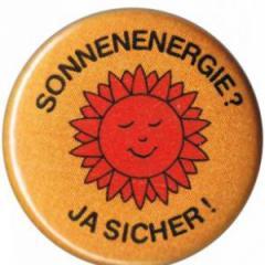 """Zum 50mm Button """"Sonnenenergie? Ja sicher!"""" für 1,20 € gehen."""