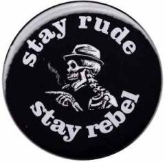 """Zum 50mm Button """"stay rude stay rebel"""" für 1,20 € gehen."""