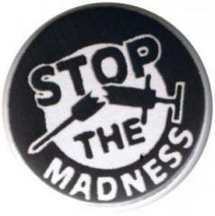 """Zum 50mm Button """"Stop the Madness"""" für 1,20 € gehen."""