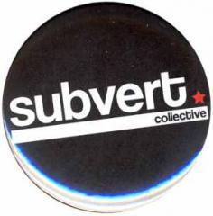 """Zum 50mm Button """"Subvert Collective"""" für 1,40 € gehen."""