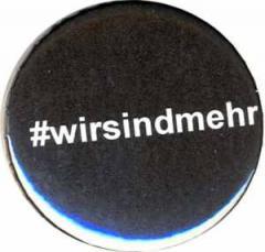 """Zum 50mm Button """"#wirsindmehr"""" für 1,20 € gehen."""