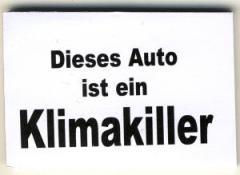 """Zum Spucki / Schlecki / Papieraufkleber """"Dieses Auto ist ein Klimakiller"""" für 0,97 € gehen."""