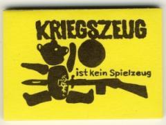 """Zum Spucki / Schlecki / Papieraufkleber """"Kriegszeug ist kein Spielzeug"""" für 0,97 € gehen."""