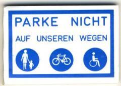 """Zum Spucki / Schlecki / Papieraufkleber """"Parke nicht auf unseren Wegen"""" für 1,00 € gehen."""