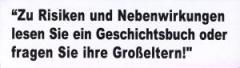 """Zum Spucki / Schlecki / Papieraufkleber """"Zu Risiken und Nebenwirkungen"""" für 1,00 € gehen."""