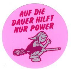 """Zum Aufkleber """"Auf die Dauer hilft nur Power"""" für 0,97 € gehen."""