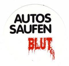 """Zum Aufkleber """"Autos saufen Blut"""" für 1,00 € gehen."""