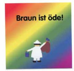 """Zum Aufkleber """"Braun ist öde!"""" für 0,97 € gehen."""
