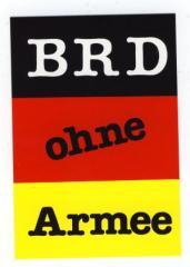 """Zum Aufkleber """"BRD ohne Armee"""" für 1,00 € gehen."""