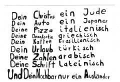 """Zum Aufkleber """"Dein Christus ein Jude ... und Dein Nachbar nur ein Ausländer"""" für 1,00 € gehen."""