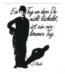 """Zum Aufkleber """"Ein Tag an dem du nicht lächelst, ist ein verlorener Tag! - C. Chaplin"""" für 1,00 € gehen."""