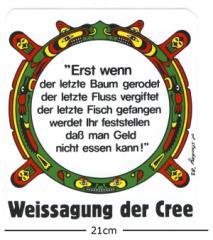 """Zum Aufkleber """"Erst wenn der letzte Baum gerodet.... (21cm x 21cm)"""" für 3,00 € gehen."""