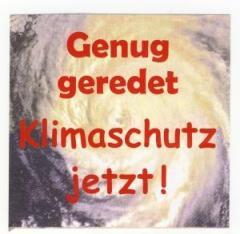 """Zum Aufkleber """"Genug geredet: Klimaschutz jetzt!"""" für 0,97 € gehen."""